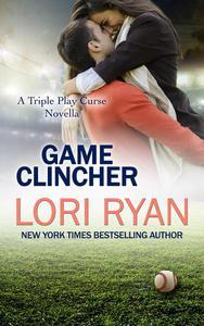Game Clincher: a Triple Play Curse Novella