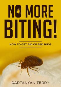 No More Biting: How To Get Rid Of Bed Bugs