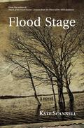 Flood Stage -- A Novel