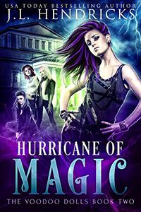 Hurricane of Magic: Urban Fantasy Series