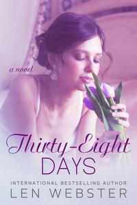 Thirty-Eight Days