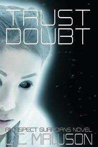 Trust/Doubt