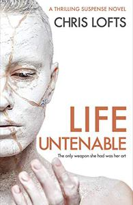 Life Untenable: The only weapon she had was her art