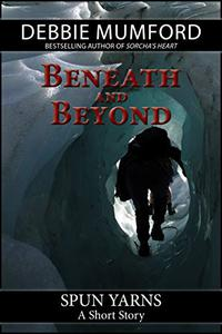 Beneath and Beyond