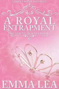 A Royal Entrapment