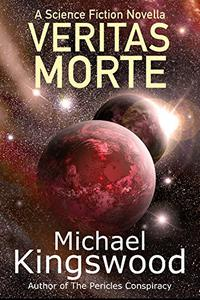 Veritas Morte: A Science Fiction Novella