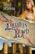 Loyalty's Web: Poitevin Hearts Book 1