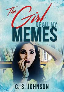 The Girl of All My Memes
