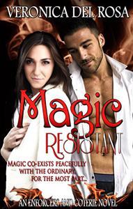 Magic Resistant: An Enforcers and Coterie Novel