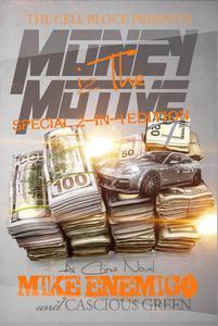 Money Iz The Motive: Special 2-in-1 Editon
