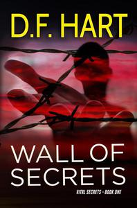 Wall of Secrets: Vital Secrets Book One