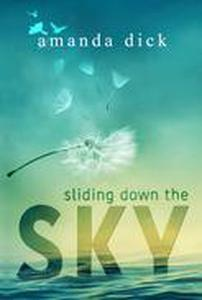 Sliding Down the Sky