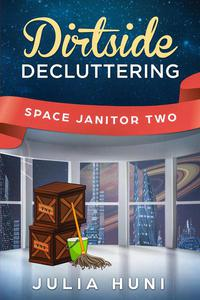 Dirtside Decluttering