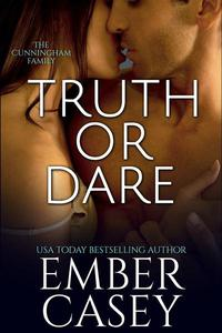 Truth or Dare (The Cunningham Family #2)