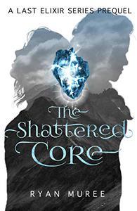 The Shattered Core: Zoi & Aramil's Prequel