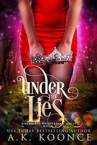 Under the Lies: A Reverse Harem Series