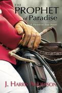 The Prophet of Paradise: A Paradise Gap Novel