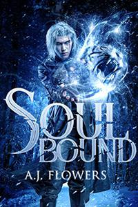Soul Bound: A Dark Assassin Epic Fantasy