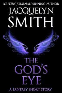 The God's Eye: A Fantasy Short Story