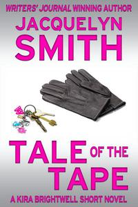 Tale of the Tape: A Kira Brightwell Short Novel