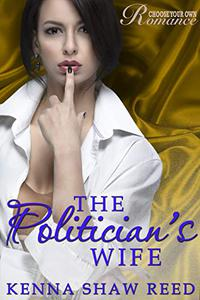 The Politician's Wife: an Interactive Romance