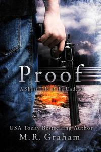 Proof: A Short Tale of the Undead
