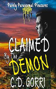 Claimed By The Demon: Purley Paranormal Pleasures