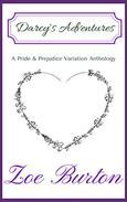 Darcy's Adventures: A Pride & Prejudice Variation Anthology
