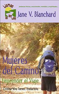 Mujeres del Camino: Emprender el Viaje
