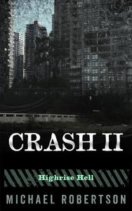 Crash II - Highrise Hell