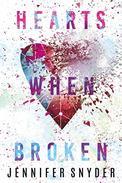 Hearts When Broken