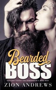 Bearded Boss: A Bad Boy Office Erotica Story