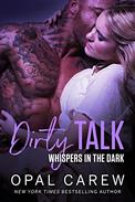 Dirty Talk, Whispers in the Dark