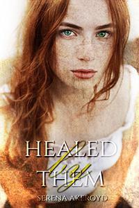 Healed by Them: A Reverse Harem Romance
