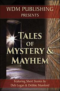 Tales of Mystery and Mayhem
