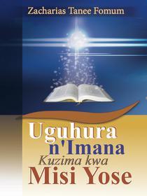Uguhura N'Imana Kuzima Kwa Misi Yose