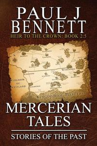 Mercerian Tales: Stories of the Past