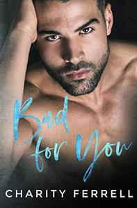 Bad For You: