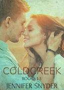 Coldcreek Series : Book 1-3