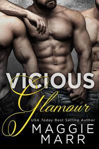 Vicious Glamour: A Reverse Harem Romance