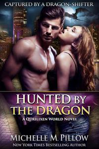 Hunted by the Dragon: A Qurilixen World Novel
