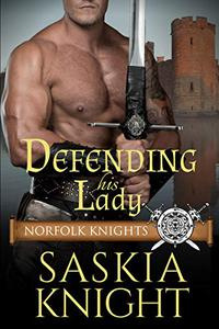 Defending His Lady: A Medieval Romance
