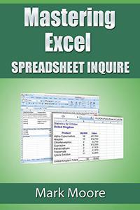 Mastering Excel - Spreadsheet Inquire