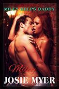 Miley Helps Daddy: Taboo Erotica