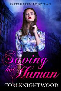 Saving Her Human