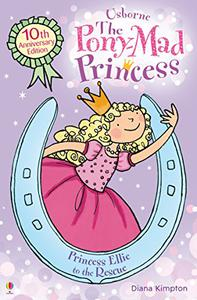 Princess Ellie to the Rescue: Pony-Mad Princess