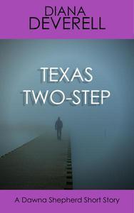 Texas Two-Step: A Dawna Shepherd Short Story