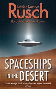 Spaceships in the Desert