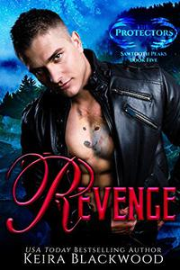 Revenge: A Shifter Paranormal Romance