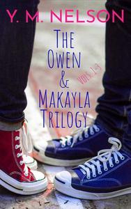 The Owen & Makayla Trilogy